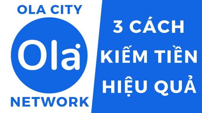 kiếm tiền trên Ola City